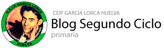 Blog Segundo Ciclo CEIP García Lorca Huelva